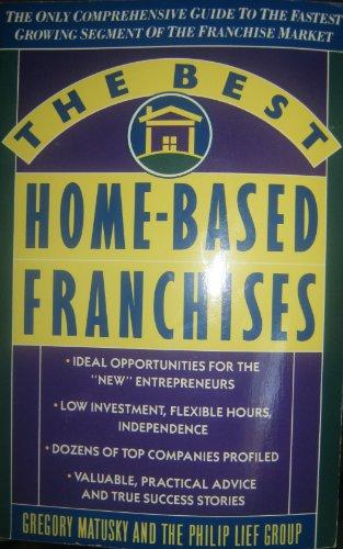 9780385421966: The Best Home Based Franchises