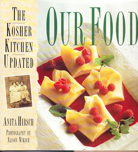 9780385422154: Our Food: The Kosher Kitchen Updated