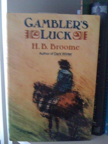 GAMBLER'S LUCK (A Double D Western): Broome, H.B.