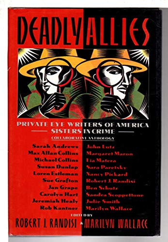 DEADLY ALLIES: The First Private Eye Writers: Wallace, Marilyn &