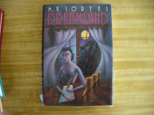 Dreamland (SIGNED Plus SIGNED LETTER): Lorens, M. K.