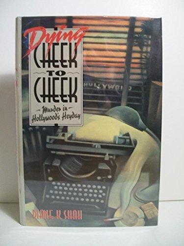 9780385422505: Dying Cheek to Cheek