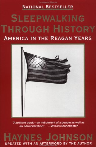 9780385422598: Sleepwalking through History: America in the Reagan Years