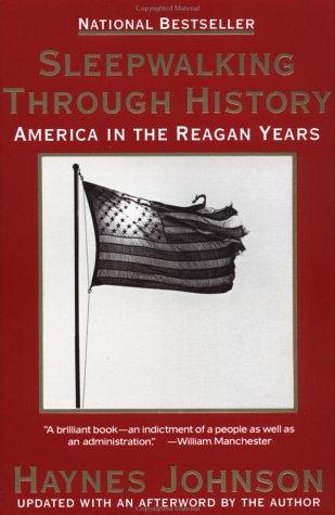 Sleepwalking Through History (9780385422598) by Haynes Johnson