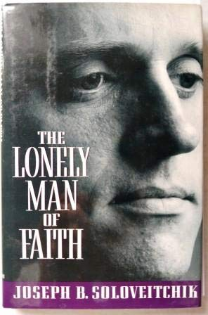 The Lonely Man of Faith: Joseph B. Soloveitchik