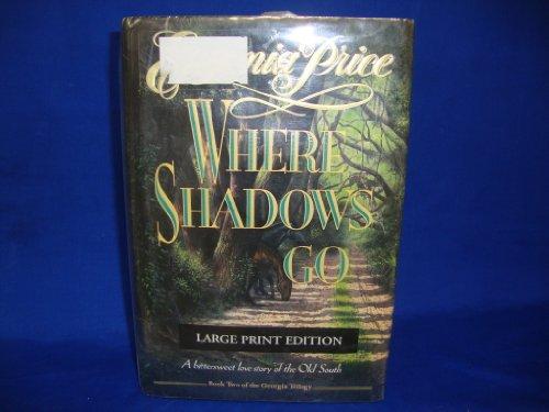 9780385423137: WHERE SHADOWS GO (LARGE PRINT) (Bantam/Doubleday/Delacorte Press Large Print Collection)