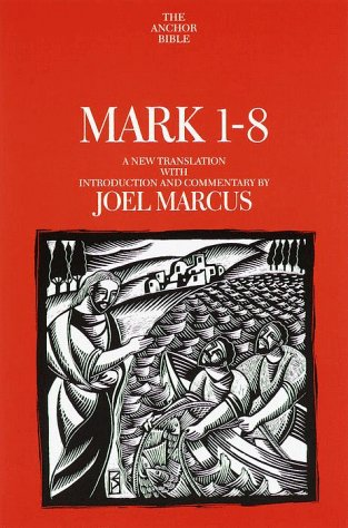 9780385423496: Mark, St., 1-8: A New Translation with Introduction and Commentary (Anchor Bible)