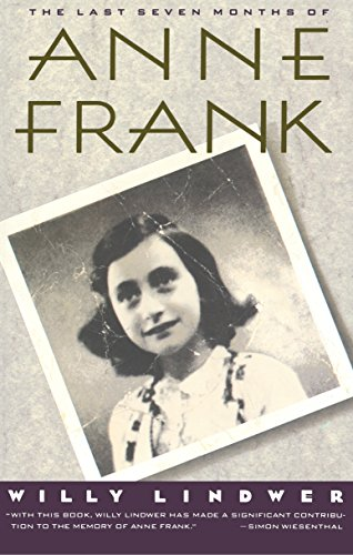 9780385423601: The Last Seven Months of Anne Frank