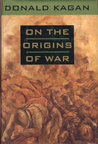 9780385423748: On the Origins of War