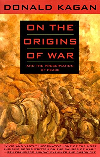 9780385423755: On the Origins of War and the Preservation of Peace