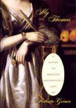 9780385423991: My Thomas: A novel of Martha Jefferson's Life