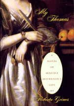 My Thomas: A Novel of Martha Jefferson's Life: Grimes, Roberta