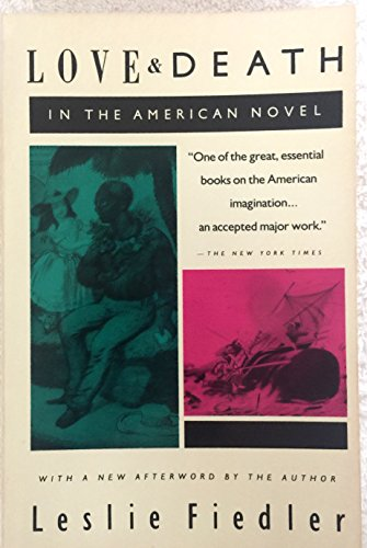 9780385424172: Love and Death in the American Novel