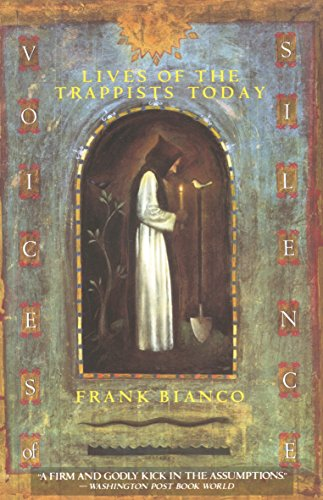 9780385424301: Voices of Silence: Lives of the Trappists Today