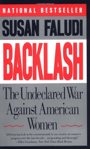 9780385425070: Backlash: The Undeclared War Against American Women