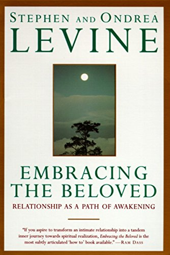 9780385425278: Embracing the Beloved: Relationship as a Path of Awakening