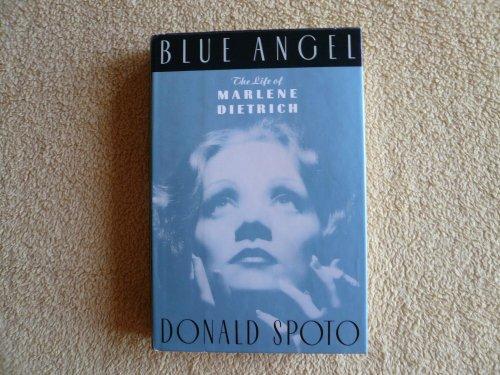 9780385425537: Blue Angel: The Life of Marlene Dietrich