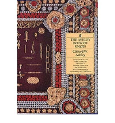 9780385425544: The Ashley Book of Knots