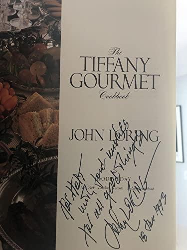 The Tiffany Gourmet Cookbook: Loring, John