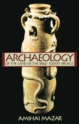9780385425902: Archaeology of the Land of the Bible: 10, 000-586 B.C.E. (Anchor Bible Reference Library)