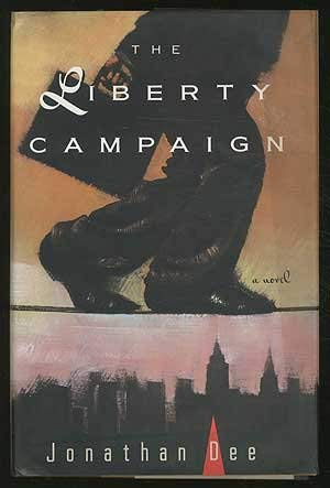 9780385425957: The Liberty Campaign