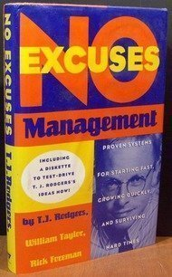 9780385426046: No-Excuses Management: Proven Systems for Starting Fast, Growing Quickly, and Surviving Hard Times