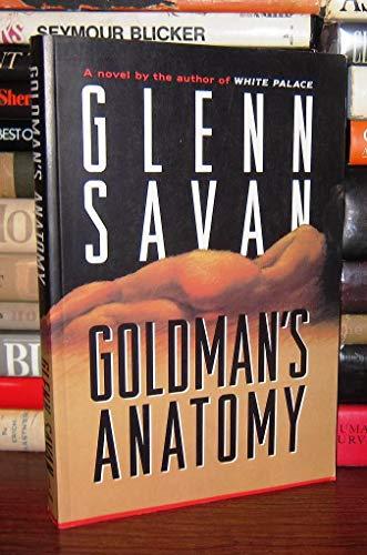Goldman's Anatomy: GLENN SAVAN