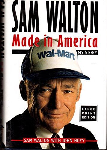9780385426176: SAM WALTON: MADE IN AMERICA (LARGE PRINT (Bantam/Doubleday/Delacorte Press Large Print Collection)