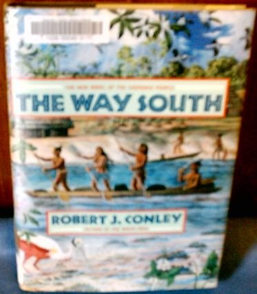The Way South (Double D Western) (0385426208) by Robert J. Conley