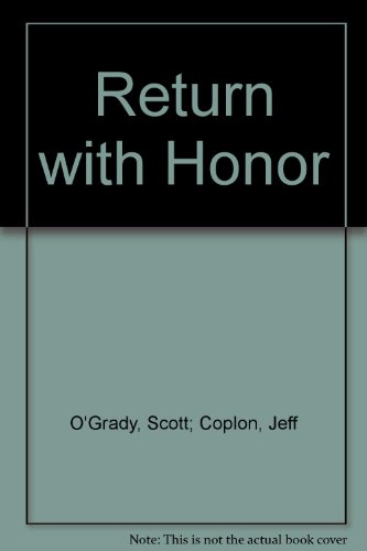 9780385427135: Return with Honor
