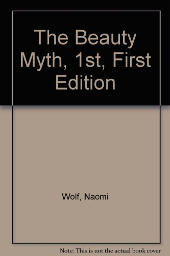 9780385452977: The Beauty Myth, 1st, First Edition