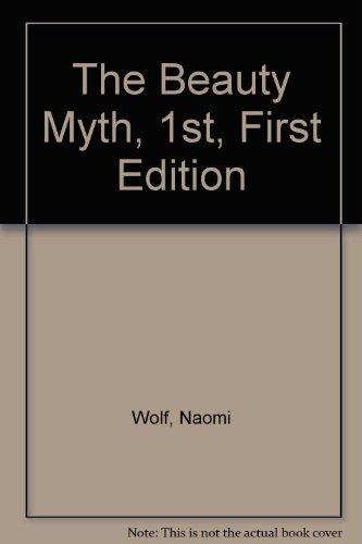 9780385452977: The Beauty Myth, 1st, First Edition