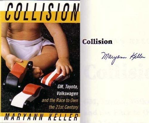 9780385467773: Collision: Gm, Toyota, Volkswagen and the Race to Own the 21st Century