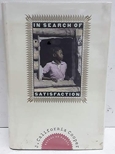 In Search of Satisfaction: Cooper, J. California