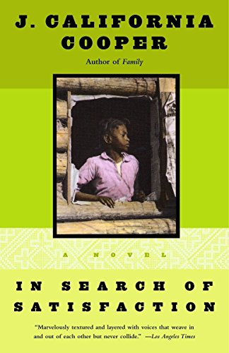 In Search of Satisfaction: A Novel: Cooper, J.California