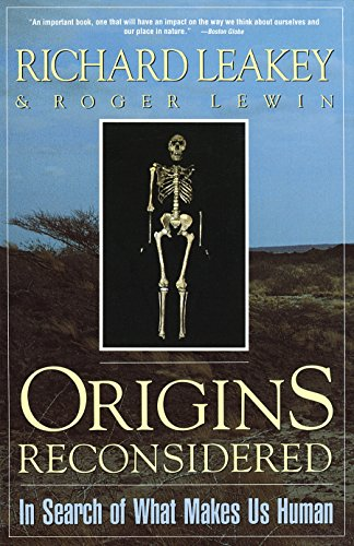 Origins Reconsidered : Insearch of What Makes Us Human