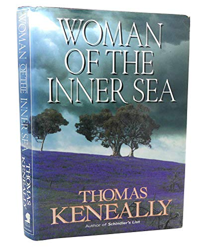 Woman of the Inner Sea: KENEALLY, Thomas