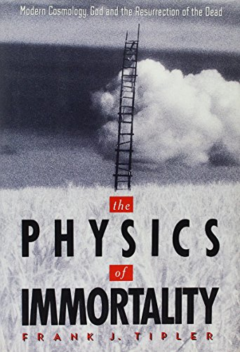 9780385467988: The Physics of Immortality: Modern Cosmology, God and the Resurrection of the Dead