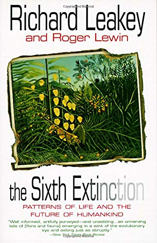 9780385468091: The Sixth Extinction: Patterns of Life and the Future of Humankind