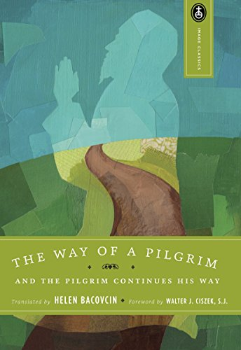 9780385468145: The Way of a Pilgrim & The Pilgrim continues His Way - Spiritual Classics From Russia