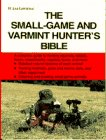 9780385468367: The Small Game and Varmint Hunter's Bible (Doubleday outdoor bibles)
