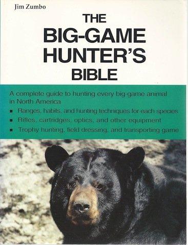 9780385468466: The Big Game Hunter's Bible (Outdoor bible series)