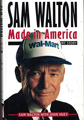 9780385468473: Sam Walton: Made in America: My Story