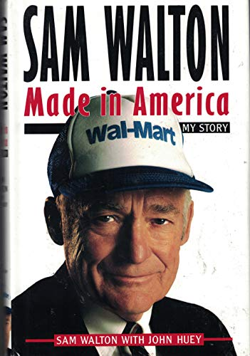 9780385468473: Sam Walton: Made in America: My Story