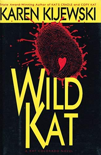WILD KAT: Kijewski, Karen