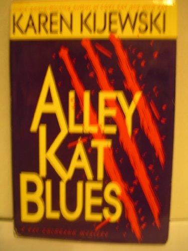 Alley Kat Blues: Kijewski, Karen