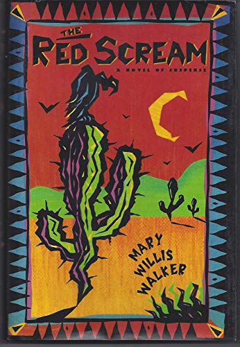 The Red Scream: Walker, Mary Willis