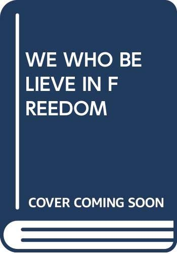 9780385468619: We Who Believe in Freedom