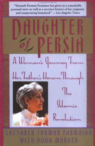 9780385468664: Daughter of Persia: A Woman's Journey from Her Father's Harem Through the Islamic Revolution