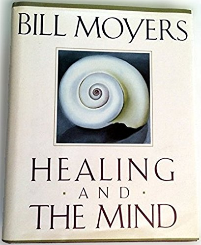 Healing and the Mind (SIGNED)